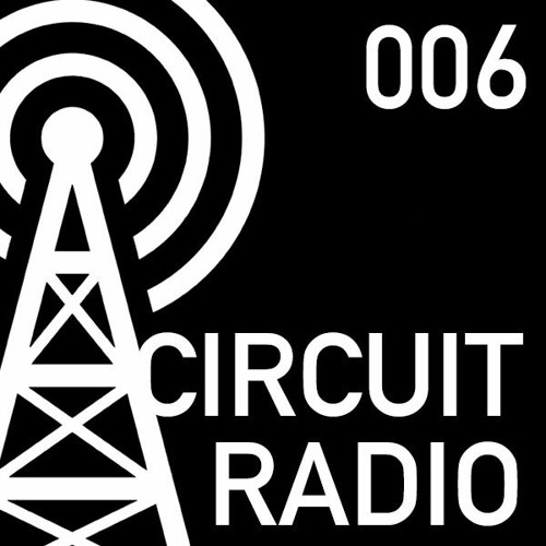 Circuit Radio Episode 006 : Drunken Kong (Recorded Live at Circuit Presents: Drunken Kong @ Dvina)