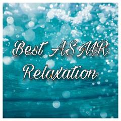 Multi ASMR Relaxation (No Talking)