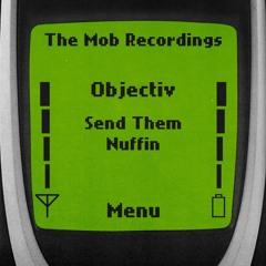 Objectiv- Send Them (Clip)