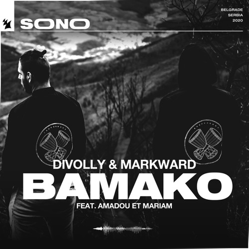 Divolly & Markward feat. Amadou & Mariam - Bamako