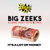 It's A Lot Of Money (feat. E. Mak, Diggy Ustle & Tinez)