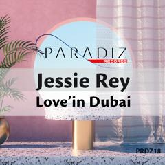 Jessie Rey - Love'in Dubai (Radio Mix)