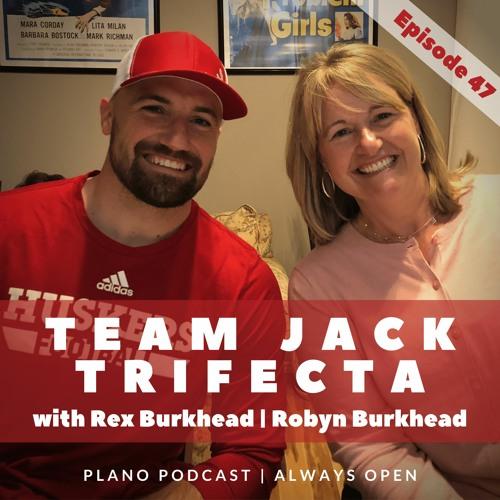 Episode 47 | Rex Burkhead with Robyn Burkhead | Team Jack Trifecta