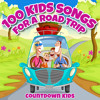 100 Kids Songs for a Roadtrip