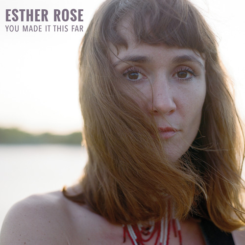 Esther Rose - Don't Blame It on the Moon