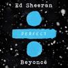 Perfect (with Beyoncé)