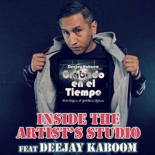 WTFU Presents Inside The Artists Studio Feat. Deejay Kaboom