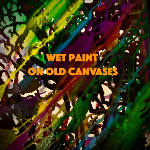 Wet Paint On Old Canvases - for string quartet
