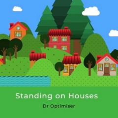 Standing On Houses