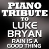 Rain Is A Good Thing (Made Famous By Luke Bryan)
