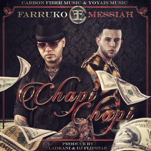 Chapi Chapi (feat. Messiah) Song