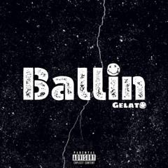 Gelato - Ballin