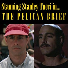 Stanning Stanley Tucci in... The Pelican Brief (1993)