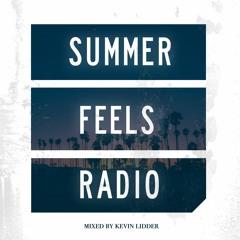 Summer Feels Radio w/ Kevin Lidder