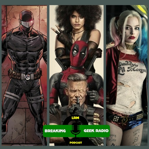Interview: Rob Liefeld on Snake Eyes, Harley Quinn & Deadpool   Breaking Geek Radio: The Podcast