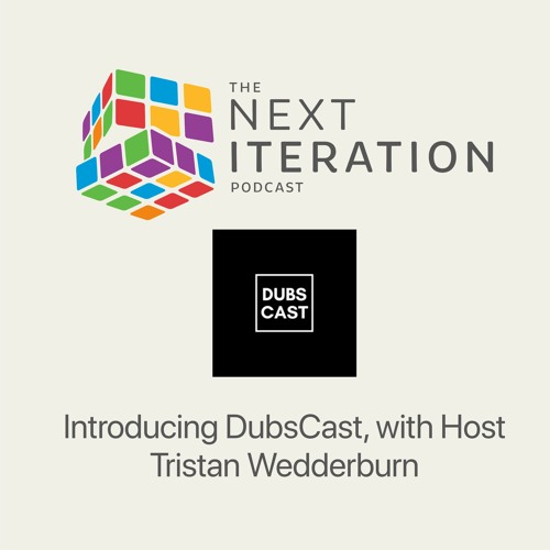 Introducing DubsCast, with Host Tristan Wedderburn