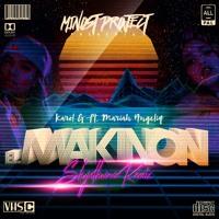 Karol G Ft. Mariah Angeliq – El Makinon (Minost Project Shynthwave Remix)