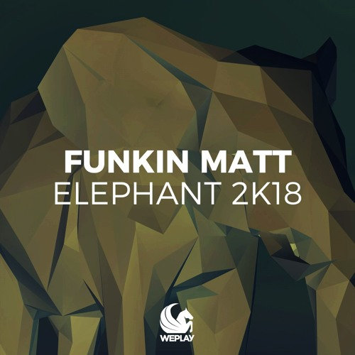 Elephant 2K18 (Inpetto Extended Remix)