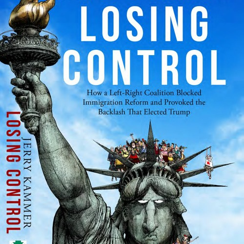 """Immigration Newsmaker: Jerry Kammer Discusses His New Book, """"Losing Control"""""""