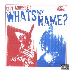 City Morgue, ZillaKami, SosMula - WHAT'S MY NAME