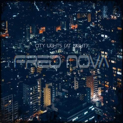 Fred Nova - city lights (at night)