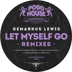 DEMARKUS LEWIS - Let Myself Go (Original Mix) PHR284 ll POGO HOUSE