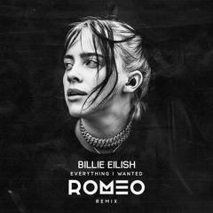 BIllie Eilish - Everything I Wanted (ROMEO Remix) [Free DL]