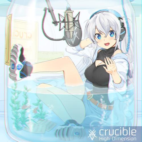 Album 「crucible」 Xfade
