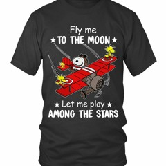 Peanuts snoopy Fly me to the moon let me play among the stars shirt
