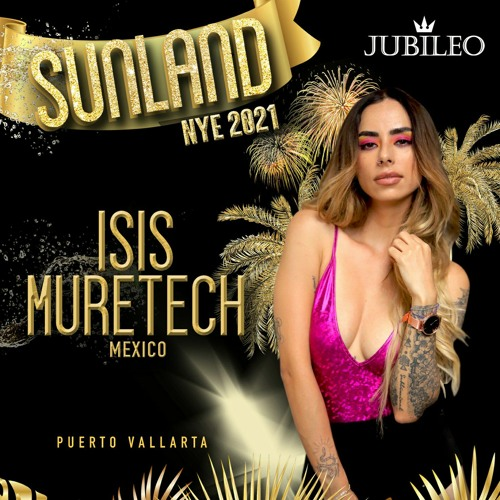 Isis Muretech - Jubileo Sunland NYE 2021