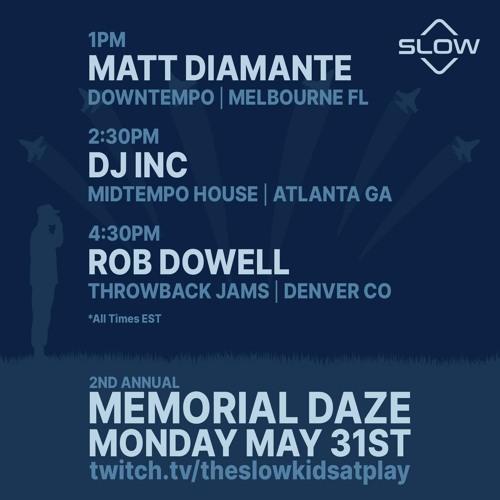 Matt Diamante - Memorial Daze (5-31-2021)