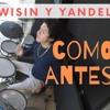 Yandel - Como Antes ft. Wisin | drum cover Batería