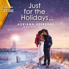 JUST FOR THE HOLIDAYS By Adriana Herrera