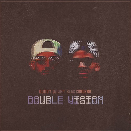 Bobby Shann & Blas Cordero - Double Vision