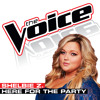 Here For The Party (The Voice Performance)