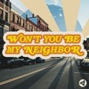 Download Won't You Be My Neighbor: Loving People Right Where They're At Mp3