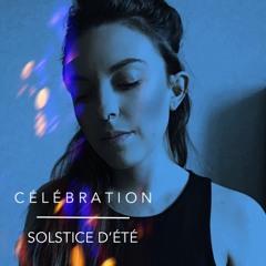 CÉLÉBRATION SOLSTICE D'ÉTÉ