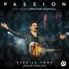 Even So Come (Radio Version/Live) [feat. Kristian Stanfill]