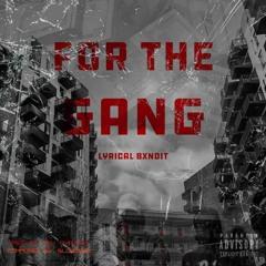 Lyrical Bxndit - For the Gang Prod by BoyPhantom
