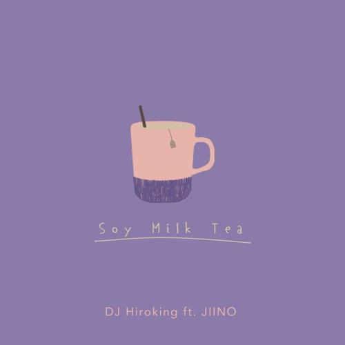 Soy Milk Tea feat. JIINO