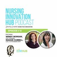 Nursing Innovation Hub Podcast Episode #8