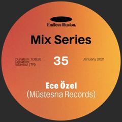 Endless Illusion Mix #35   Ece Özel