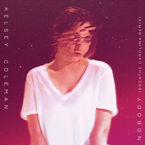 Nobody (Breathe Carolina Remix)