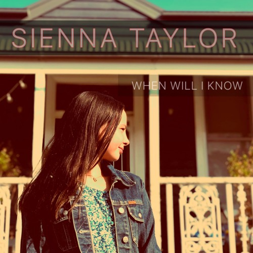 Sienna Taylor - When Will I Know