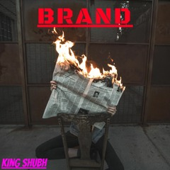 BRAND   King Shubh   Winiss   Hindi Rap   2020