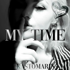 KastomariN - My Time (Original Mix)