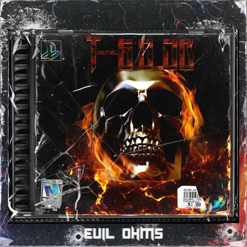 Evil Ohms | T-60 db [☠]