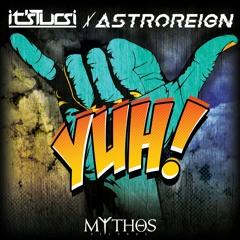 Its.Tursi & Astroreign - Yuh