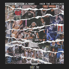 Know the Difference (feat. Lil Baby)