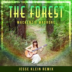 Mackenzie Madrone feat. Jesse Klein - The Forest (Jesse Klein Remix)